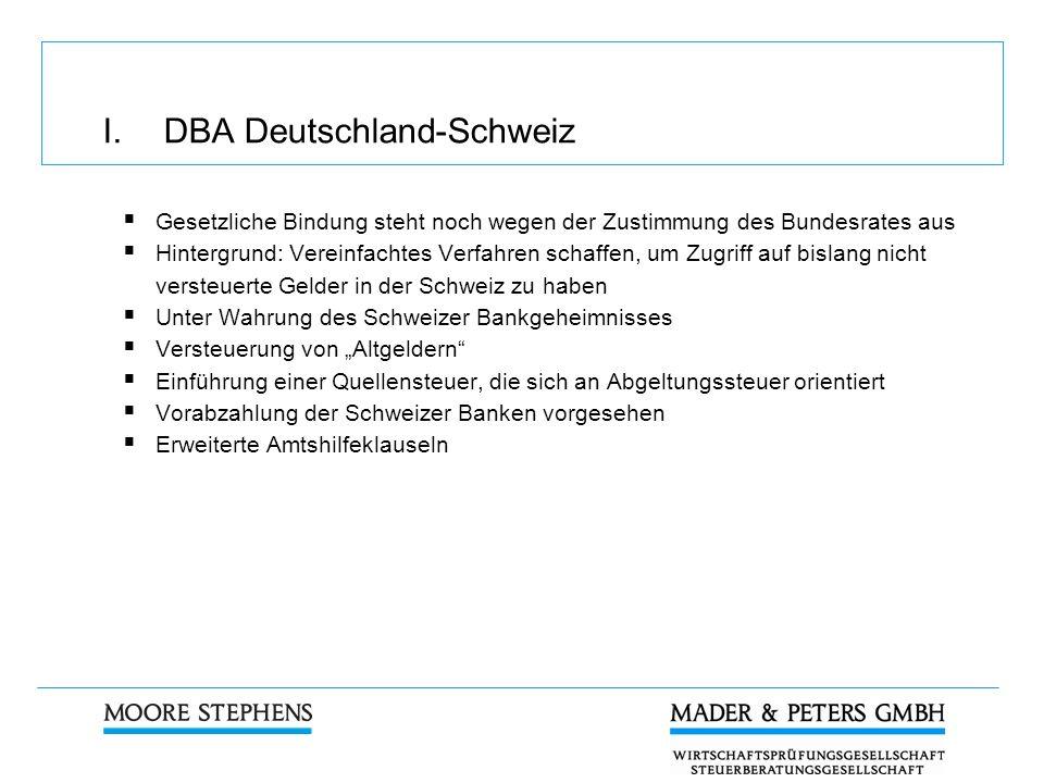 I. DBA Deutschland-Schweiz Gesetzliche Bindung steht noch wegen der Zustimmung des Bundesrates aus Hintergrund: Vereinfachtes Verfahren schaffen, um Z