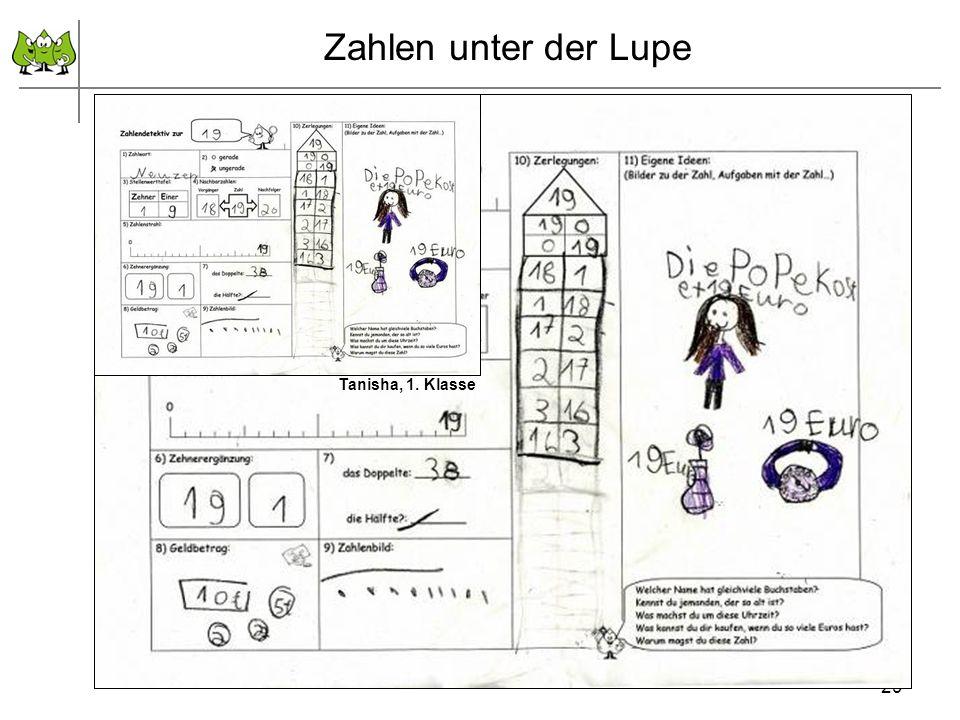 29 September 2011 © PIK AS (http://www.pikas.uni-dortmund.de/) Zahlen unter der Lupe Tanisha, 1. Klasse