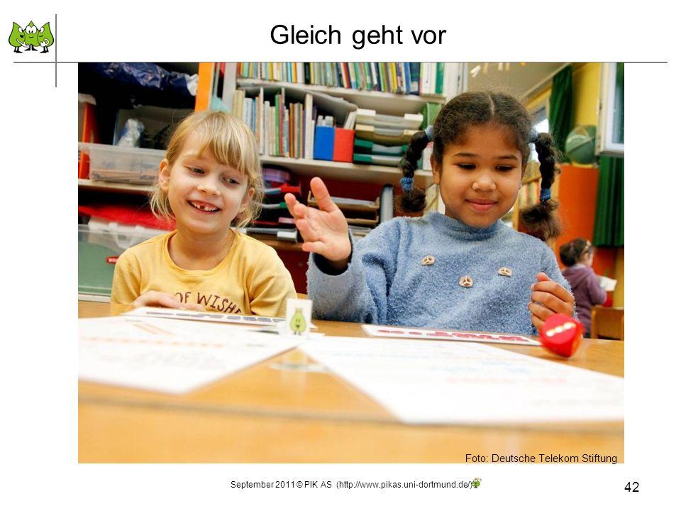 42 Gleich geht vor Foto: Deutsche Telekom Stiftung September 2011 © PIK AS (http://www.pikas.uni-dortmund.de/)
