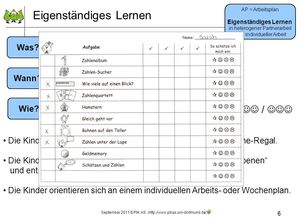 Eigenständiges Lernen 6 AP = Arbeitsplan Eigenständiges Lernen in heterogener Partnerarbeit oder individueller Arbeit Jedes Kind beschäftigt sich indi