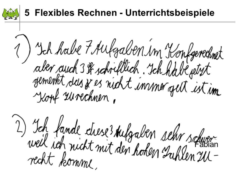 Dezember 2011 © PIK AS (http://www.pikas.uni-dortmund.de) 15 Fabian 5 Flexibles Rechnen - Unterrichtsbeispiele