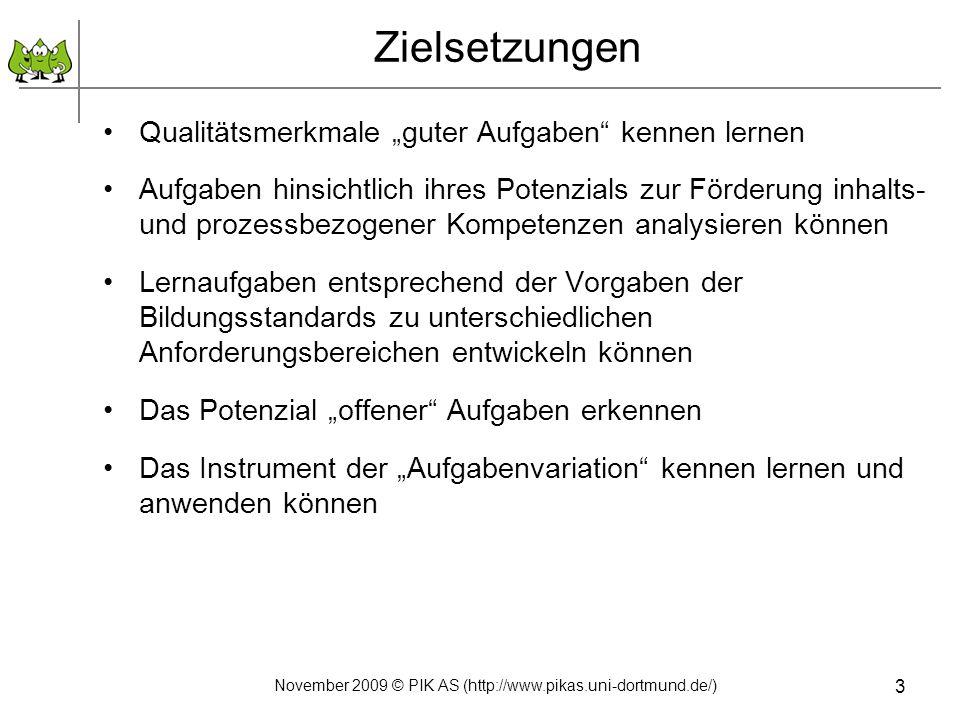 3. Anforderungsbereiche 34 November 2009 © PIK AS (http://www.pikas.uni-dortmund.de/)
