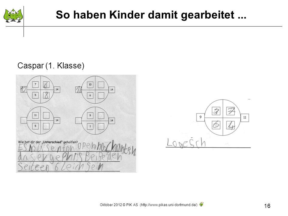 So haben Kinder damit gearbeitet...16 Caspar (1.