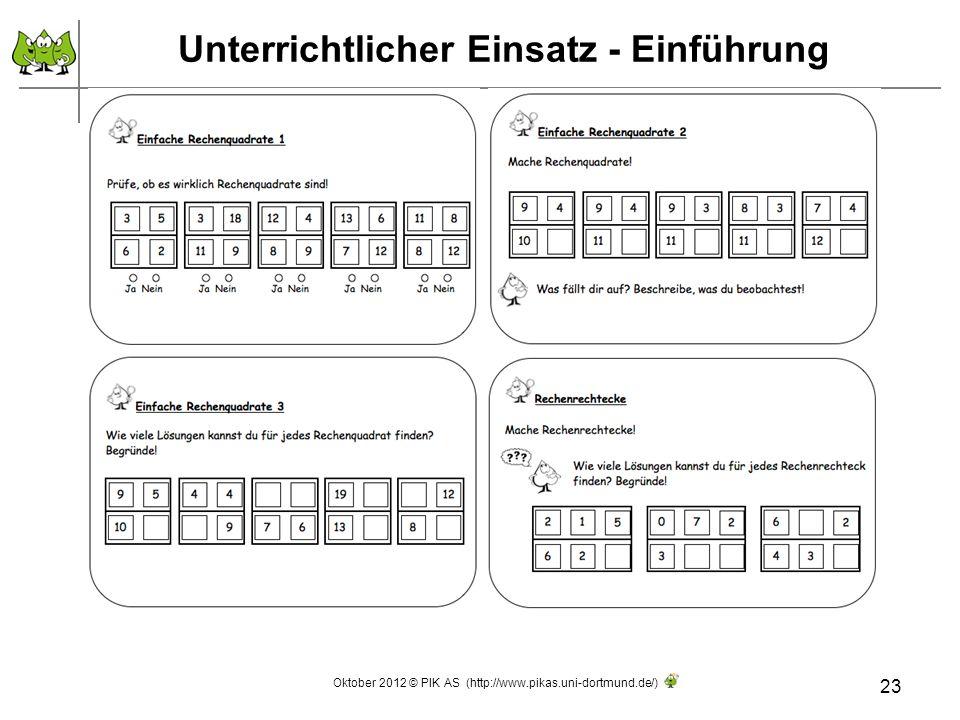Unterrichtlicher Einsatz - Einführung 23 Oktober 2012 © PIK AS (http://www.pikas.uni-dortmund.de/)