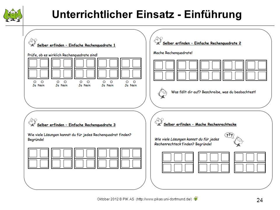 Unterrichtlicher Einsatz - Einführung 24 Oktober 2012 © PIK AS (http://www.pikas.uni-dortmund.de/)