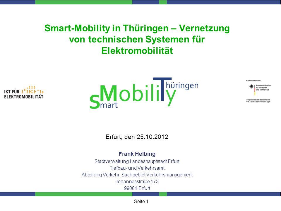 Seite 12 Zusammenfassung / Projekteckdaten sMobiliTy City Erfurt sMobiliTy Power Management