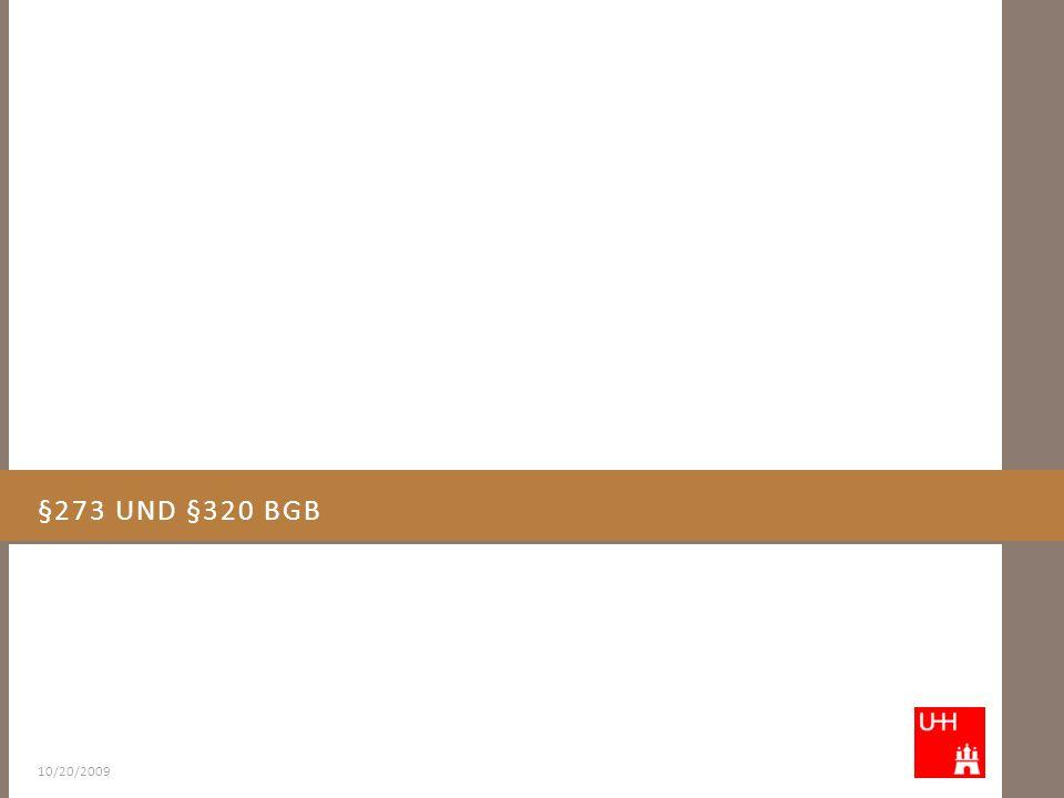 §273 UND §320 BGB 10/20/2009