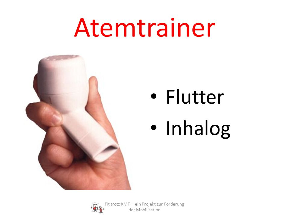 Atemtrainer Flutter Inhalog Fit trotz KMT – ein Projekt zur Förderung der Mobilisation