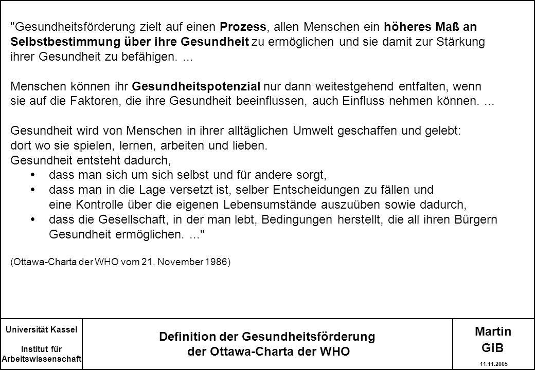 Martin Definition der Gesundheitsförderung der Ottawa-Charta der WHO Universität Kassel Institut für Arbeitswissenschaft