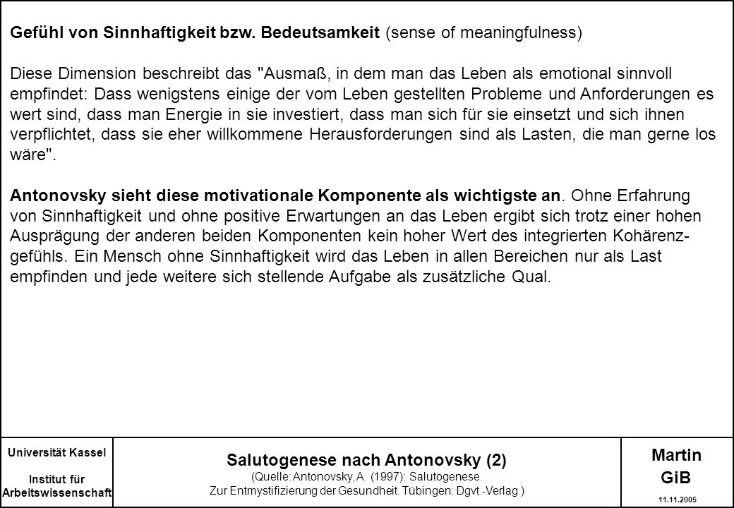 Martin Salutogenese nach Antonovsky (2) (Quelle: Antonovsky, A. (1997): Salutogenese. Zur Entmystifizierung der Gesundheit. Tübingen: Dgvt.-Verlag.) U