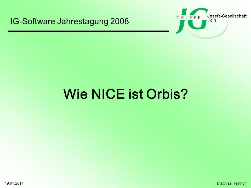 Josefs-Gesellschaft Köln Auch das ist die Sicht des Anwenders 19.01.2014Georg Derksen