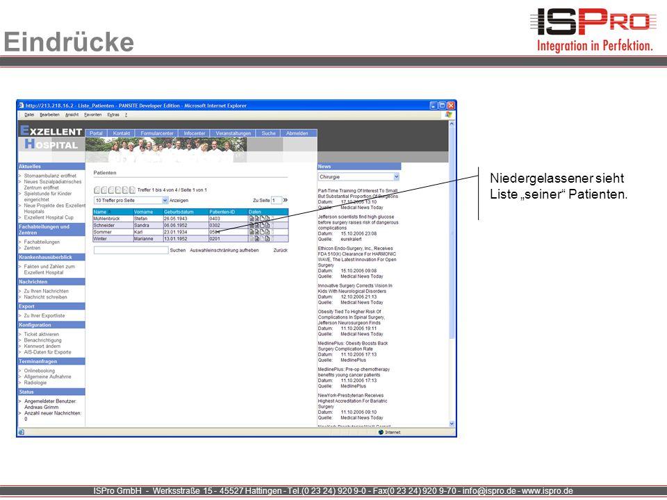 ISPro GmbH - Werksstraße 15 - 45527 Hattingen - Tel.(0 23 24) 920 9-0 - Fax(0 23 24) 920 9-70 - info@ispro.de - www.ispro.de Eindrücke Niedergelassene