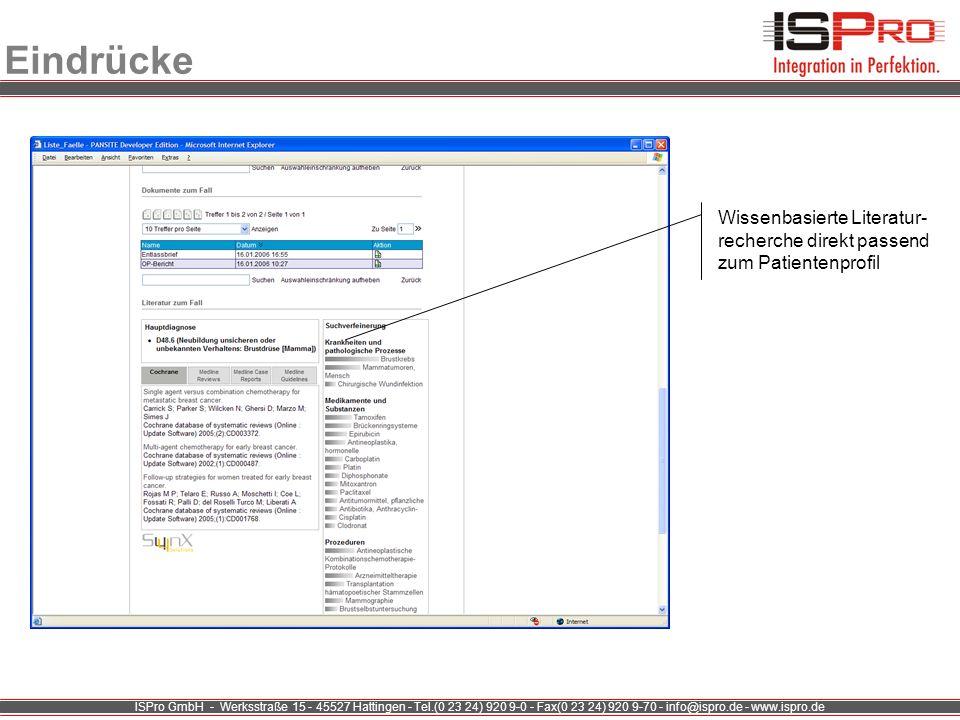ISPro GmbH - Werksstraße 15 - 45527 Hattingen - Tel.(0 23 24) 920 9-0 - Fax(0 23 24) 920 9-70 - info@ispro.de - www.ispro.de Eindrücke Wissenbasierte