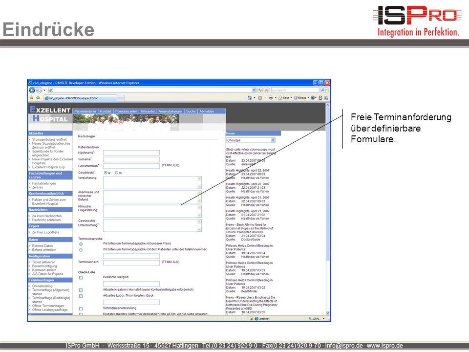 ISPro GmbH - Werksstraße 15 - 45527 Hattingen - Tel.(0 23 24) 920 9-0 - Fax(0 23 24) 920 9-70 - info@ispro.de - www.ispro.de Eindrücke Freie Terminanf