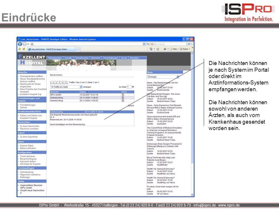 ISPro GmbH - Werksstraße 15 - 45527 Hattingen - Tel.(0 23 24) 920 9-0 - Fax(0 23 24) 920 9-70 - info@ispro.de - www.ispro.de Eindrücke Die Nachrichten