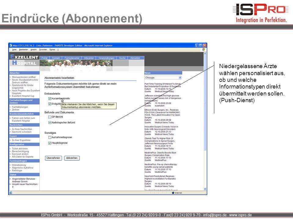 ISPro GmbH - Werksstraße 15 - 45527 Hattingen - Tel.(0 23 24) 920 9-0 - Fax(0 23 24) 920 9-70 - info@ispro.de - www.ispro.de Eindrücke (Abonnement) Ni