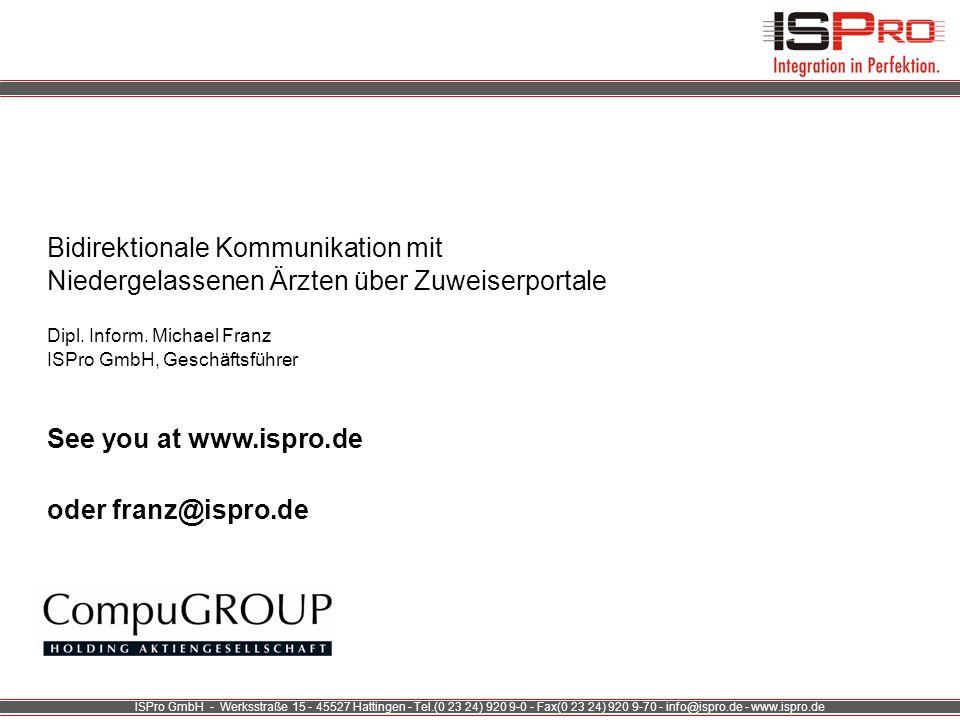 ISPro GmbH - Werksstraße 15 - 45527 Hattingen - Tel.(0 23 24) 920 9-0 - Fax(0 23 24) 920 9-70 - info@ispro.de - www.ispro.de Bidirektionale Kommunikat