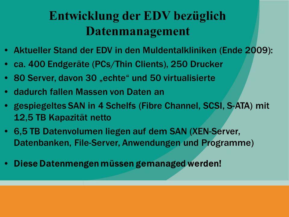Aktueller Stand der EDV in den Muldentalkliniken (Ende 2009): ca. 400 Endgeräte (PCs/Thin Clients), 250 Drucker 80 Server, davon 30 echte und 50 virtu