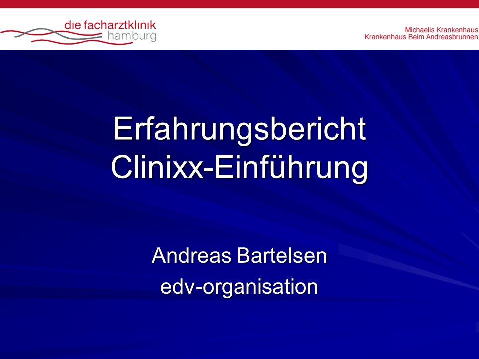 Erfahrungsbericht Clinixx-Einführung Andreas Bartelsen edv-organisation
