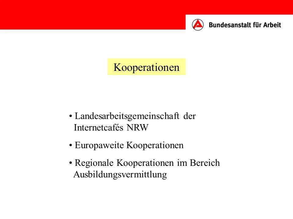 Kooperationen Landesarbeitsgemeinschaft der Internetcafés NRW Europaweite Kooperationen Regionale Kooperationen im Bereich Ausbildungsvermittlung