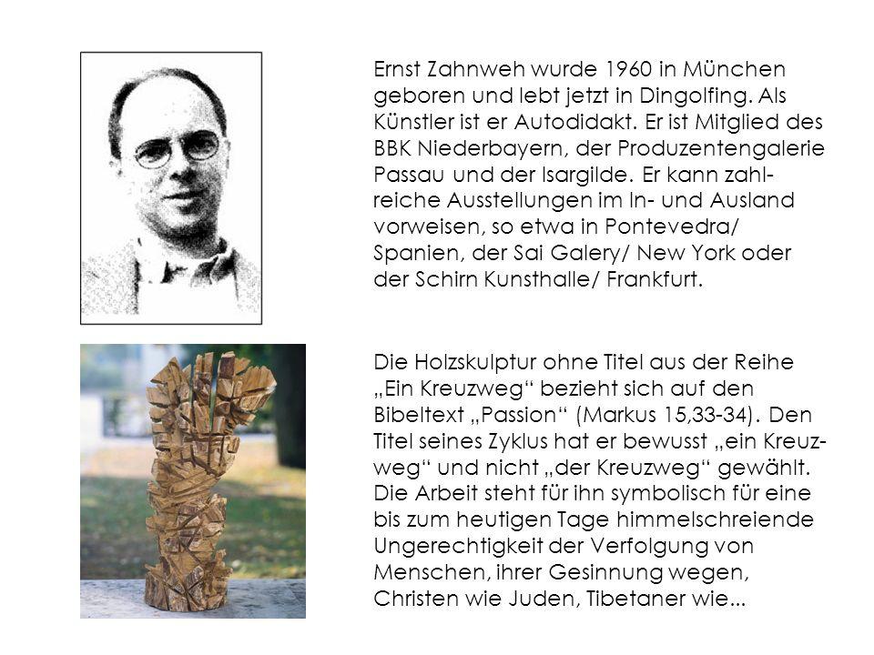 Ernst Zahnweh wurde 1960 in München geboren und lebt jetzt in Dingolfing.