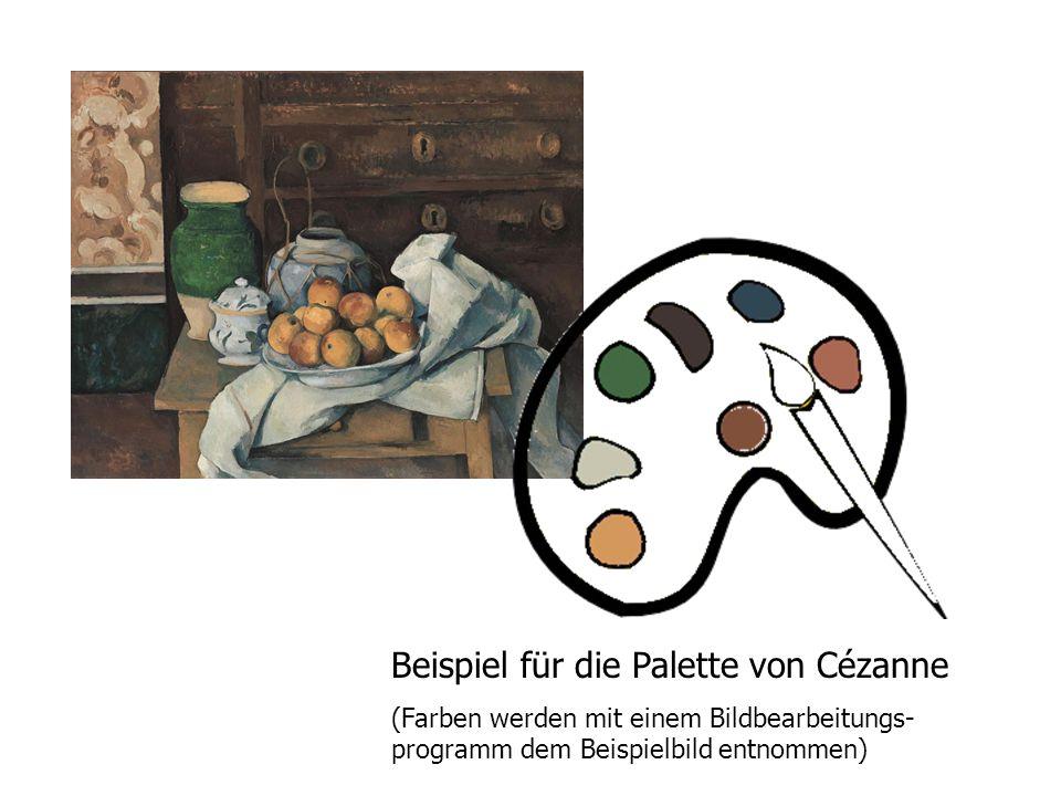 Beispiel für die Palette von Cézanne (Farben werden mit einem Bildbearbeitungs- programm dem Beispielbild entnommen)