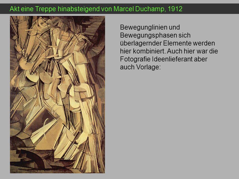 Akt eine Treppe hinabsteigend von Marcel Duchamp, 1912 Bewegunglinien und Bewegungsphasen sich überlagernder Elemente werden hier kombiniert. Auch hie