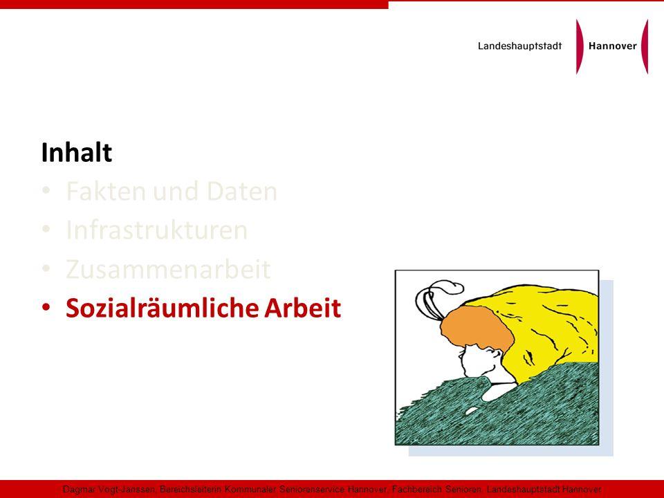 Inhalt Fakten und Daten Infrastrukturen Zusammenarbeit Sozialräumliche Arbeit