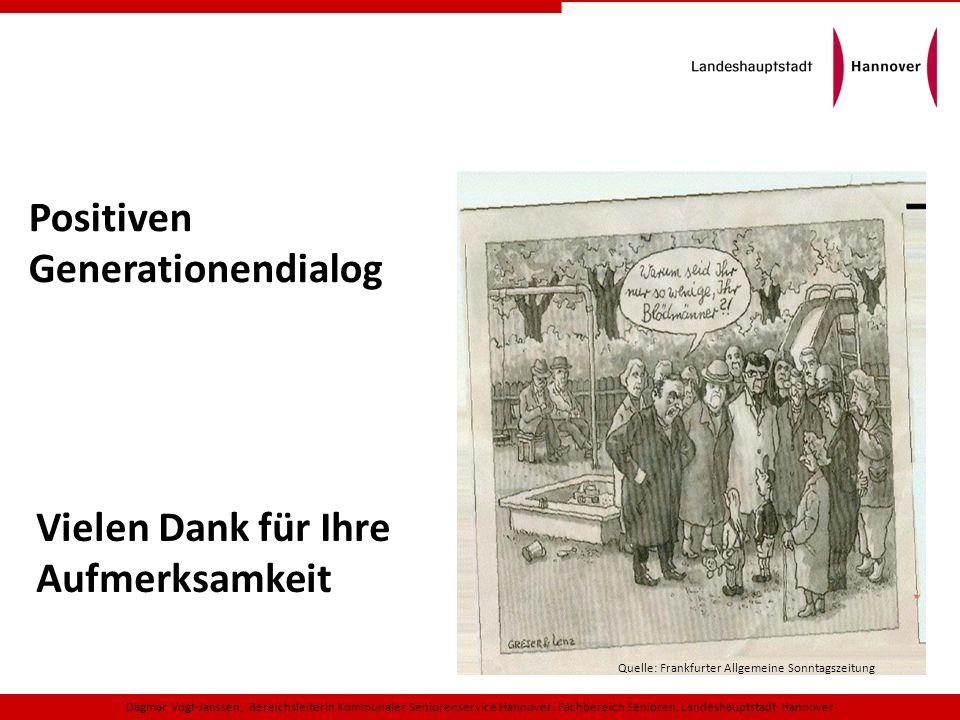 Dagmar Vogt-Janssen, Bereichsleiterin Kommunaler Seniorenservice Hannover, Fachbereich Senioren, Landeshauptstadt Hannover Quelle: Frankfurter Allgeme
