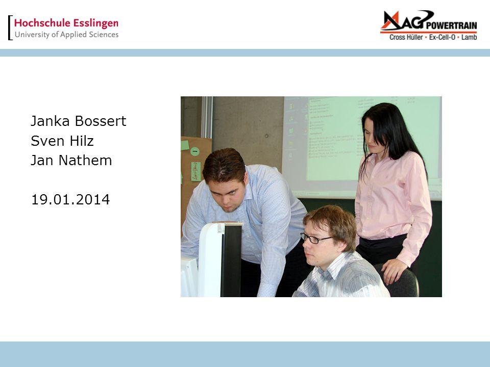 Janka Bossert Sven Hilz Jan Nathem 19.01.2014