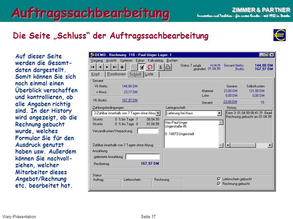 Wary-PräsentationSeite 16 ZIMMER & PARTNER Innovation und Tradition – für unsere Kunden – seit 1932 in Dresden ZIMMER & PARTNER Innovation und Traditi