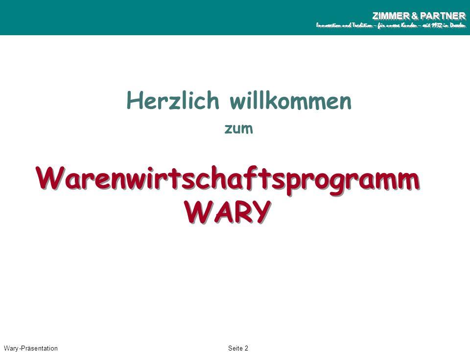 Wary-PräsentationSeite 1 ZIMMER & PARTNER Innovation und Tradition – für unsere Kunden – seit 1932 in Dresden ZIMMER & PARTNER Innovation und Traditio