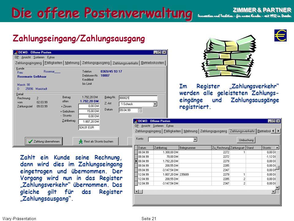 Wary-PräsentationSeite 20 ZIMMER & PARTNER Innovation und Tradition – für unsere Kunden – seit 1932 in Dresden ZIMMER & PARTNER Innovation und Traditi