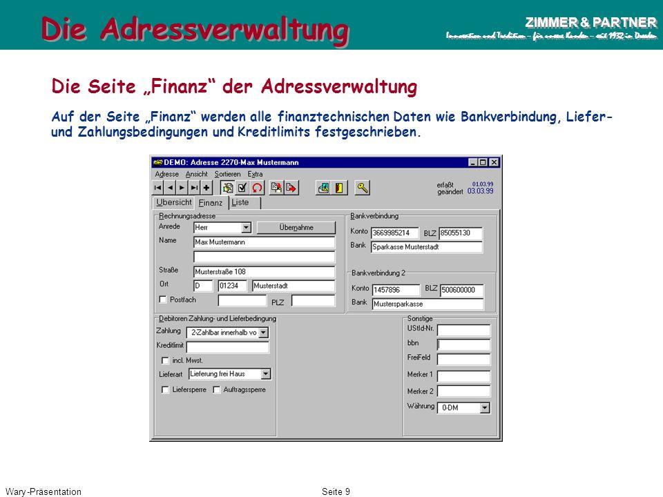 Wary-PräsentationSeite 8 ZIMMER & PARTNER Innovation und Tradition – für unsere Kunden – seit 1932 in Dresden ZIMMER & PARTNER Innovation und Traditio