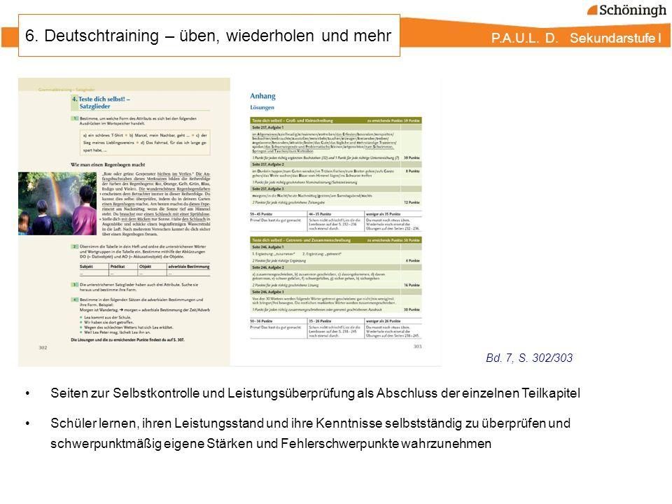 P.A.U.L. D. Sekundarstufe I 6. Deutschtraining – üben, wiederholen und mehr Seiten zur Selbstkontrolle und Leistungsüberprüfung als Abschluss der einz