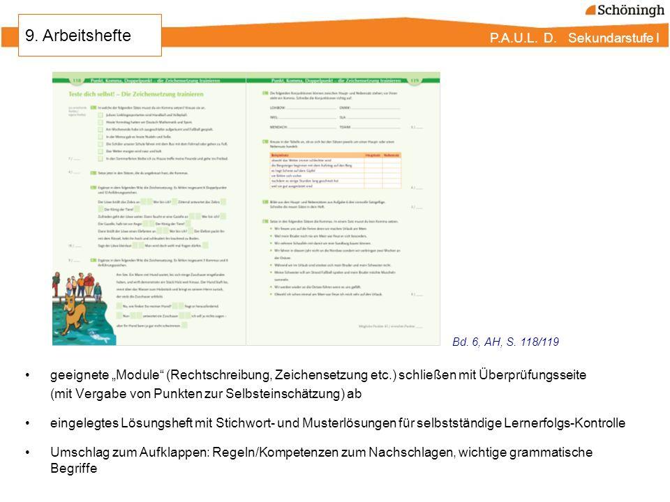 P.A.U.L. D. Sekundarstufe I geeignete Module (Rechtschreibung, Zeichensetzung etc.) schließen mit Überprüfungsseite (mit Vergabe von Punkten zur Selbs