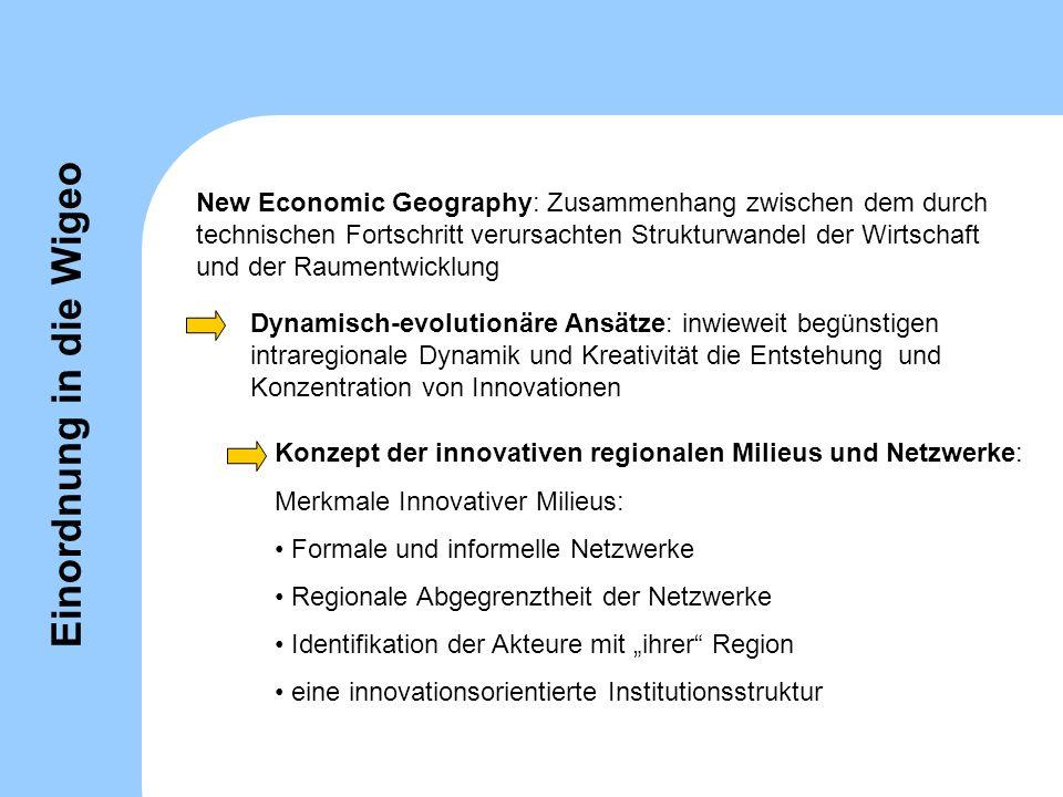 Einordnung in die Wigeo New Economic Geography: Zusammenhang zwischen dem durch technischen Fortschritt verursachten Strukturwandel der Wirtschaft und