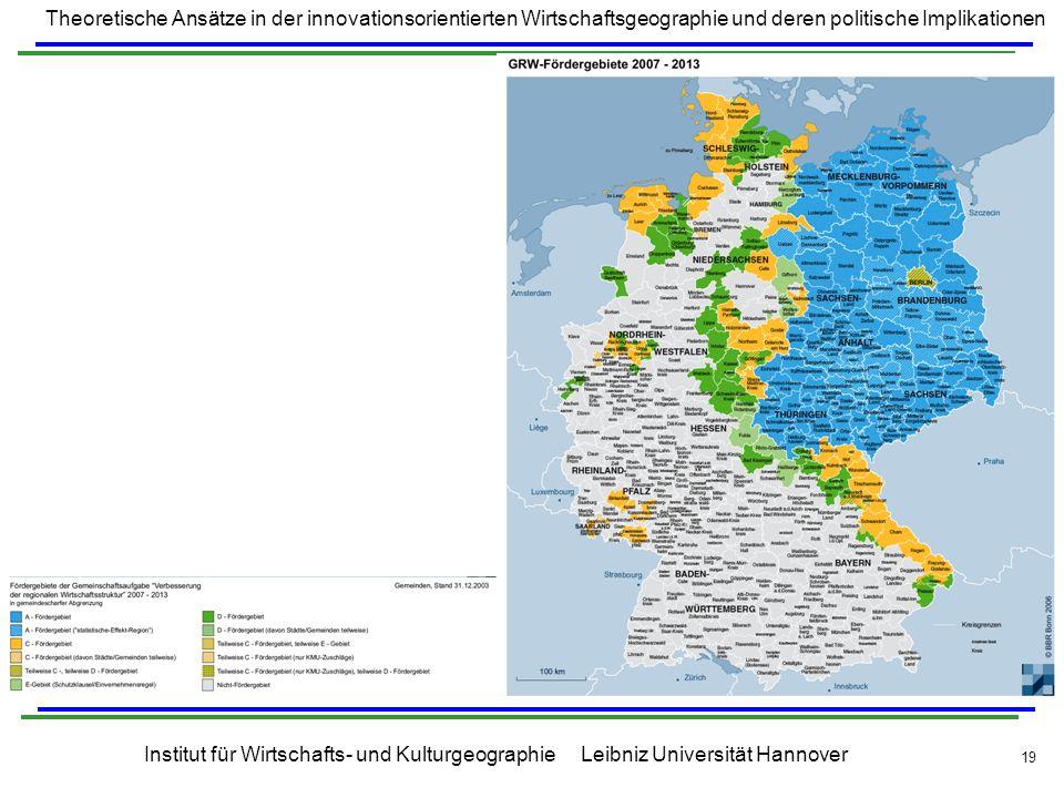 Theoretische Ansätze in der innovationsorientierten Wirtschaftsgeographie und deren politische Implikationen Institut für Wirtschafts- und Kulturgeogr