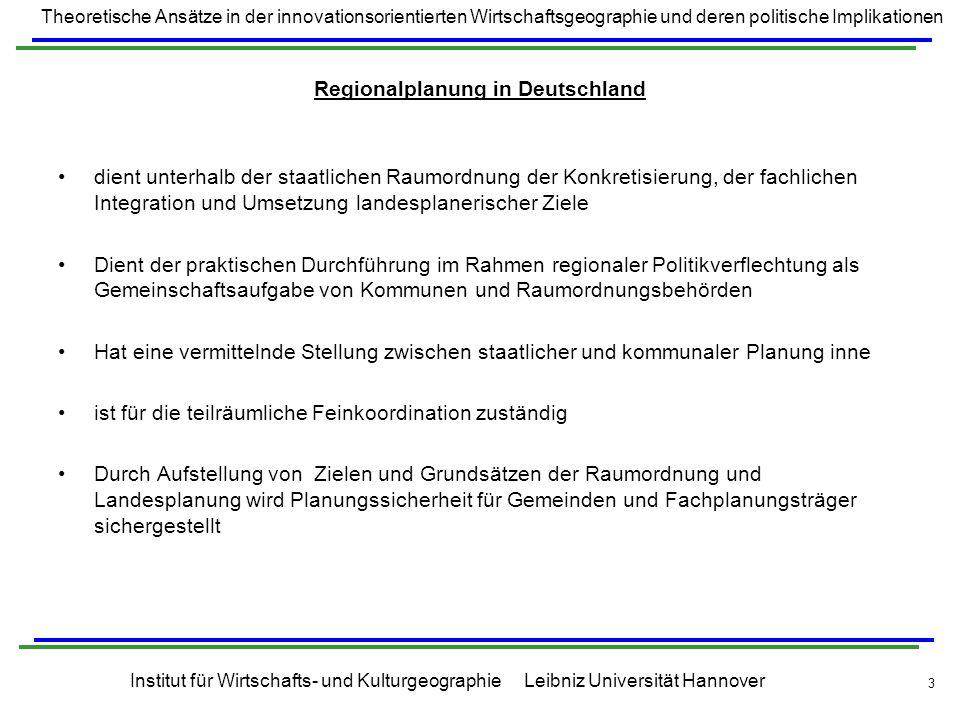 Theoretische Ansätze in der innovationsorientierten Wirtschaftsgeographie und deren politische Implikationen Institut für Wirtschafts- und Kulturgeographie Leibniz Universität Hannover 24 BSP 2: Die Region Stuttgart Fläche: 3654 Quadratkilometer Einwohnerzahl: 2.669.848 (2007) der 1973 gegründete Regionalverband Mittlerer Neckar wurde 1992 in Regionalverband Stuttgart umbenannt umfasst die Landeshauptstadt Stuttgart (Stadtkreis) und die fünf weitere Landkreise mit insgesamt 179 Städten und Gemeinden Verband Region StuttgartDer Verband Region Stuttgart ist die politische und administrative Ebene der Region Stuttgart in Form einer Körperschaft des öffentlichen Rechts mit einer direkt gewählten Regionalversammlung und ihrer Geschäftsstelle