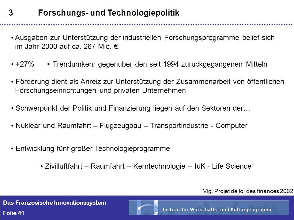 41 3Forschungs- und Technologiepolitik Ausgaben zur Unterstützung der industriellen Forschungsprogramme belief sich im Jahr 2000 auf ca. 267 Mio. +27%