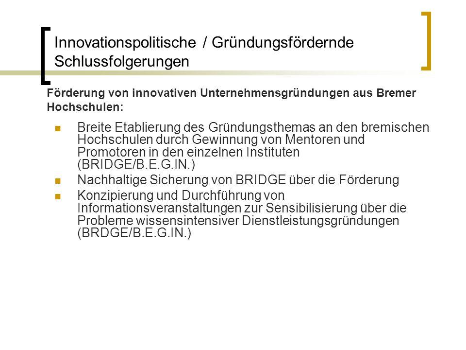 Breite Etablierung des Gründungsthemas an den bremischen Hochschulen durch Gewinnung von Mentoren und Promotoren in den einzelnen Instituten (BRIDGE/B