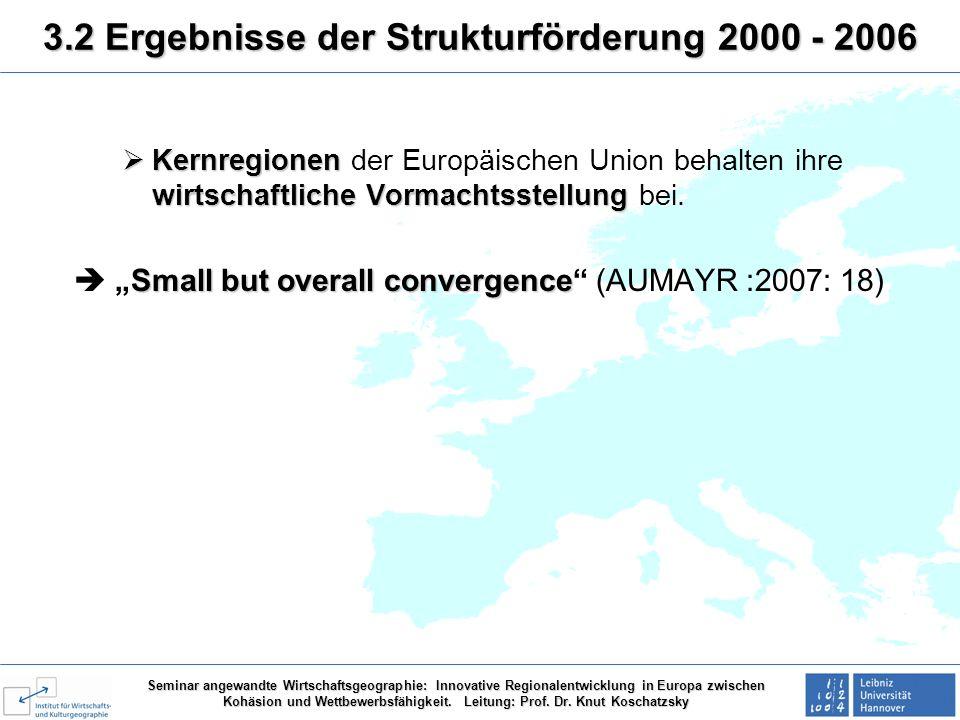 Seminar angewandte Wirtschaftsgeographie: Innovative Regionalentwicklung in Europa zwischen Kohäsion und Wettbewerbsfähigkeit.
