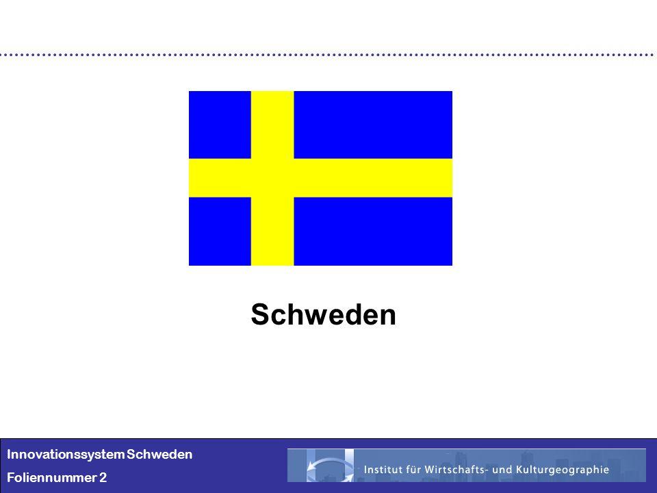 Innovationssystem Schweden Foliennummer 2 Schweden