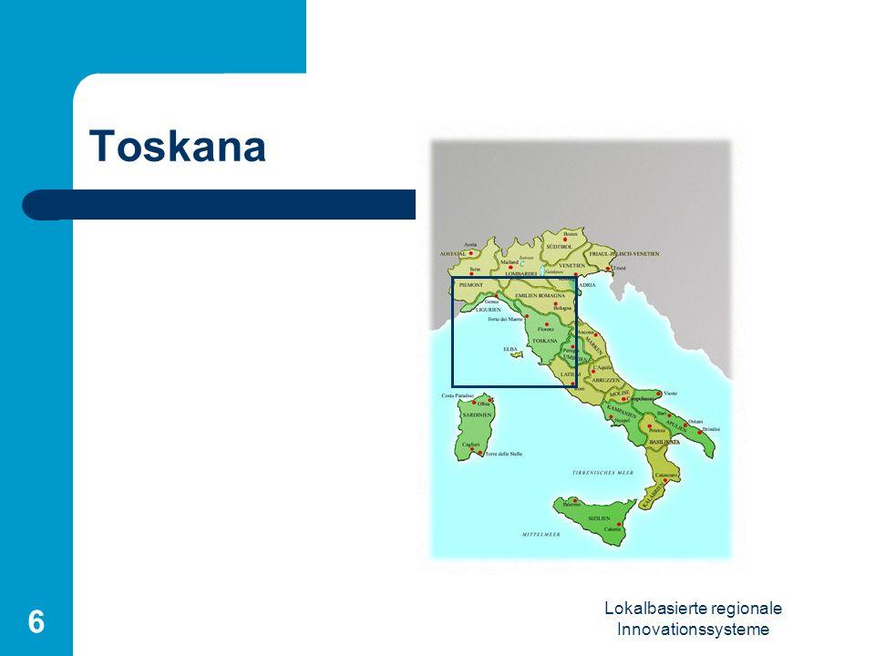 Lokalbasierte regionale Innovationssysteme 6 Toskana