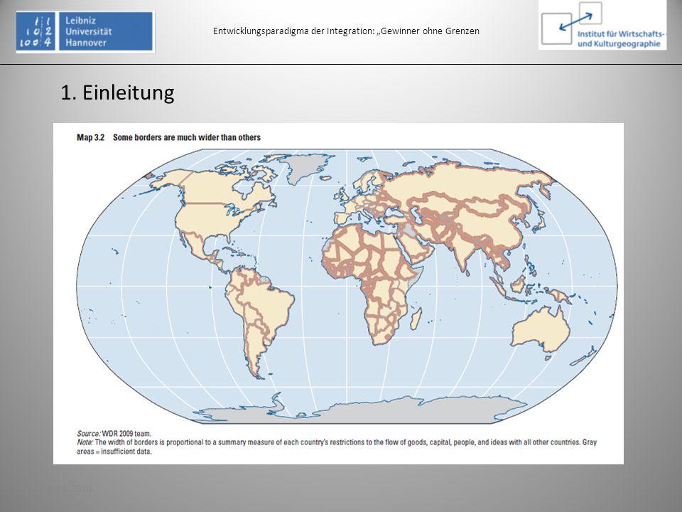 1. Einleitung Entwicklungsparadigma der Integration: Gewinner ohne Grenzen 319.01.2014