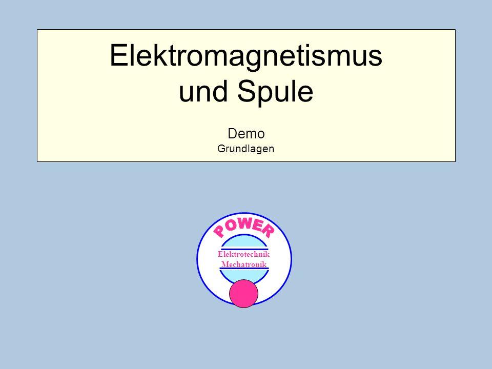 Elektromagnetismus und Spule Demo Grundlagen Elektrotechnik Mechatronik