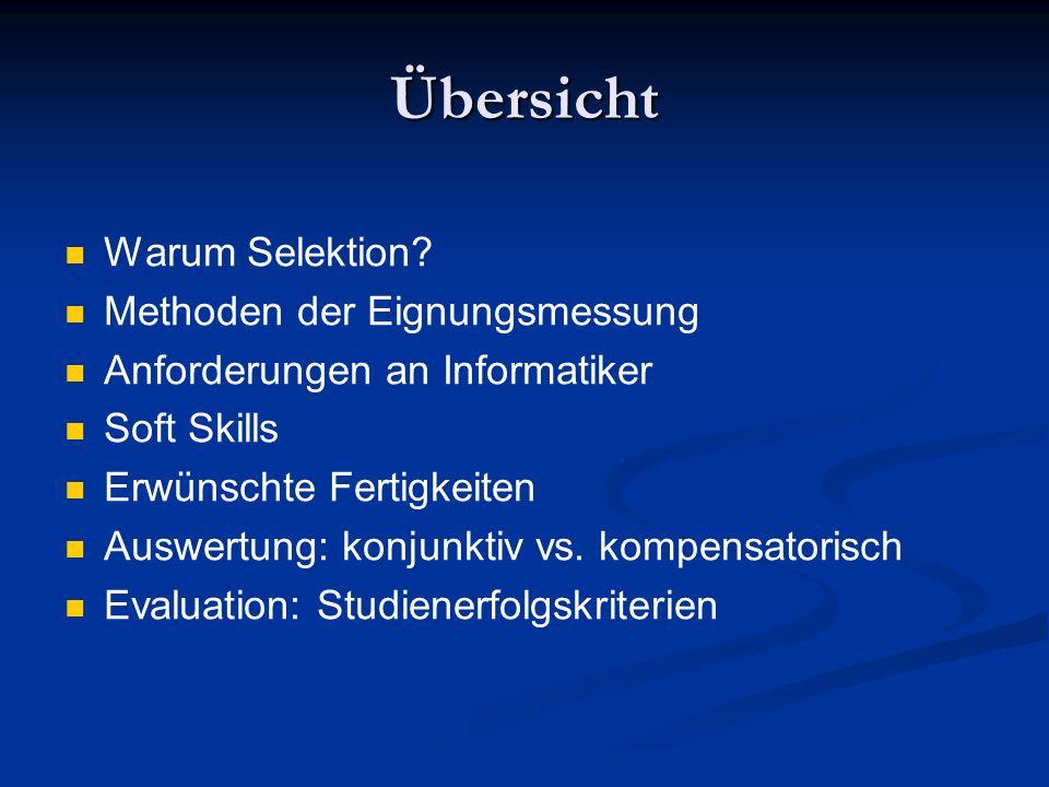 Studienerfolgskriterien Warum Selektion.
