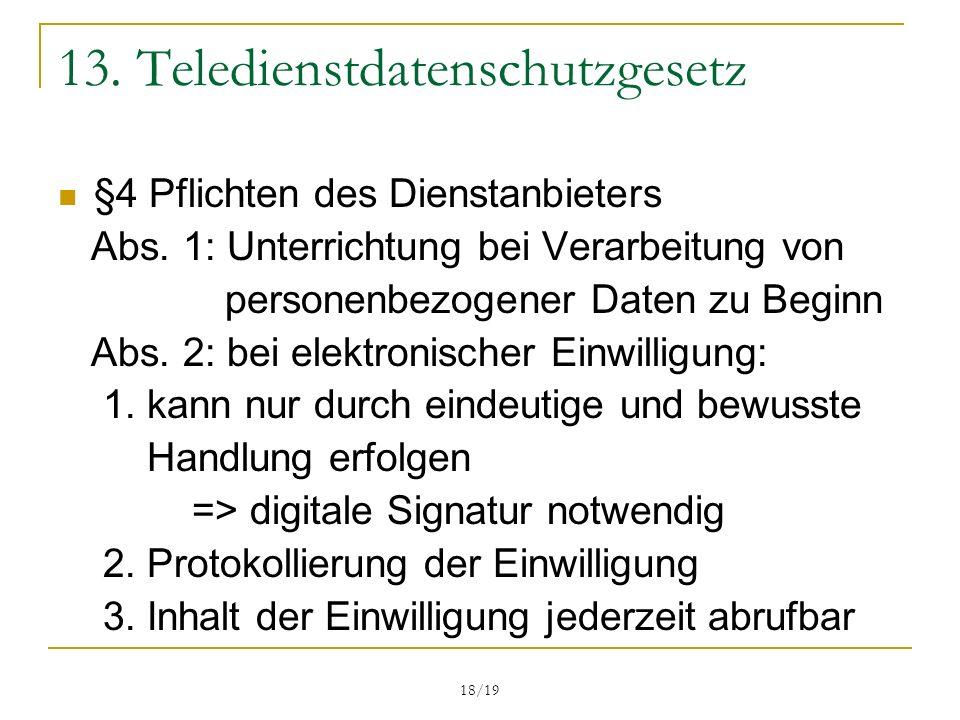 18/19 13.Teledienstdatenschutzgesetz §4 Pflichten des Dienstanbieters Abs.
