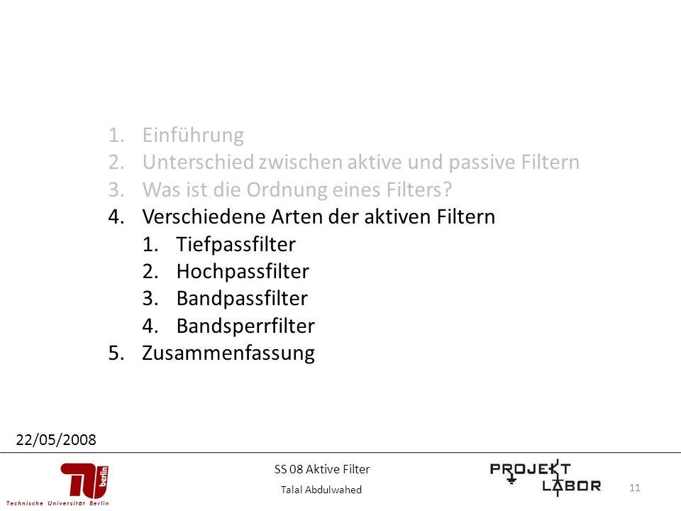 11 1.Einführung 2.Unterschied zwischen aktive und passive Filtern 3.Was ist die Ordnung eines Filters? 4.Verschiedene Arten der aktiven Filtern 1.Tief