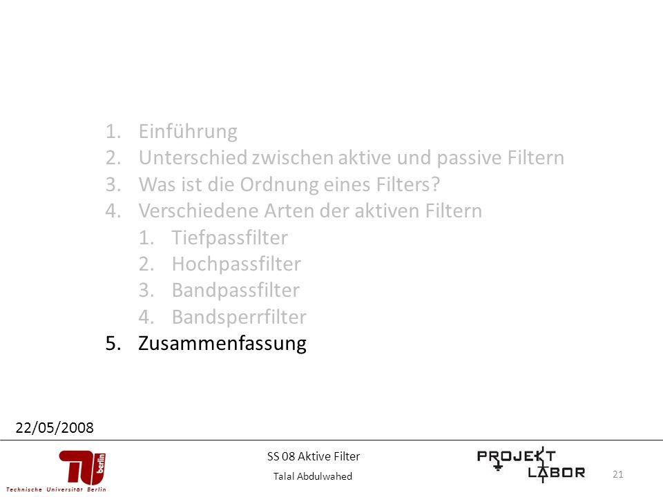 21 1.Einführung 2.Unterschied zwischen aktive und passive Filtern 3.Was ist die Ordnung eines Filters? 4.Verschiedene Arten der aktiven Filtern 1.Tief